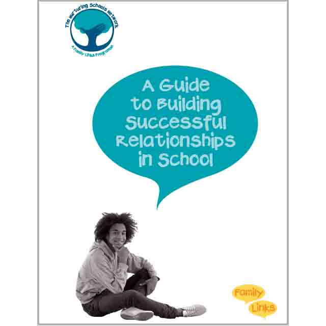 Family Links: A Guide to Building Successful Relationships in School