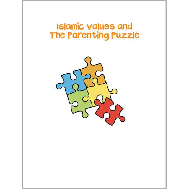 Family Links: Islamic Values and The Parenting Puzzle